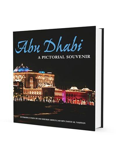 Abu Dhabi: A Pictorial Souvenir